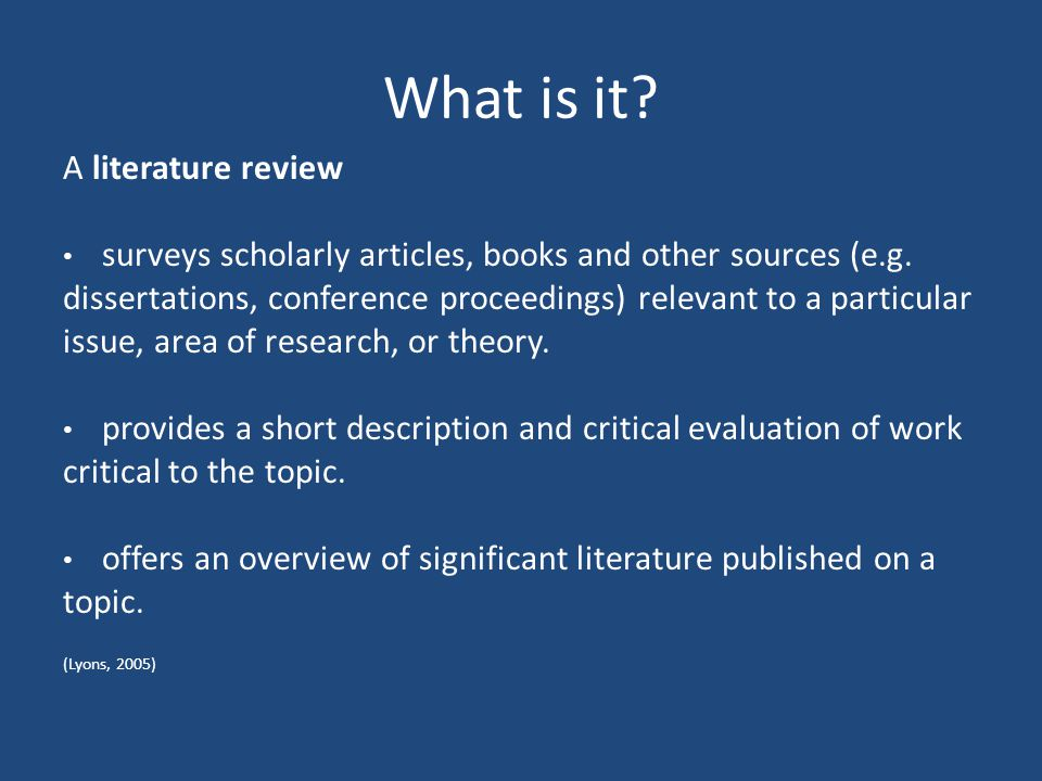 WHY CONDUCT A LITERATURE REVIEW?