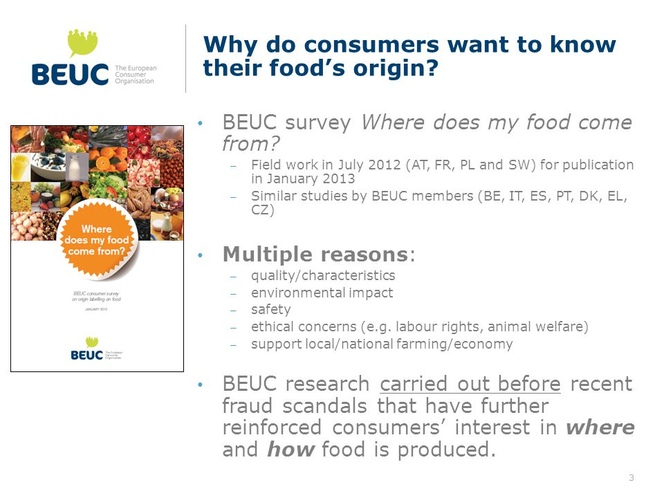 Why do consumers want to know their food's origin.