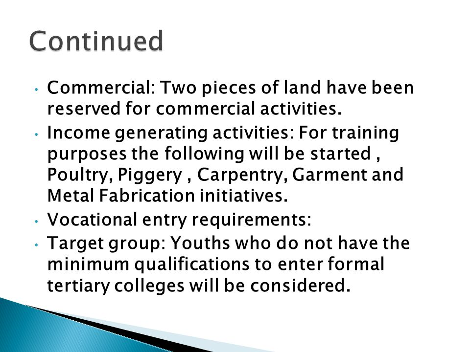 Commercial: Two pieces of land have been reserved for commercial activities.