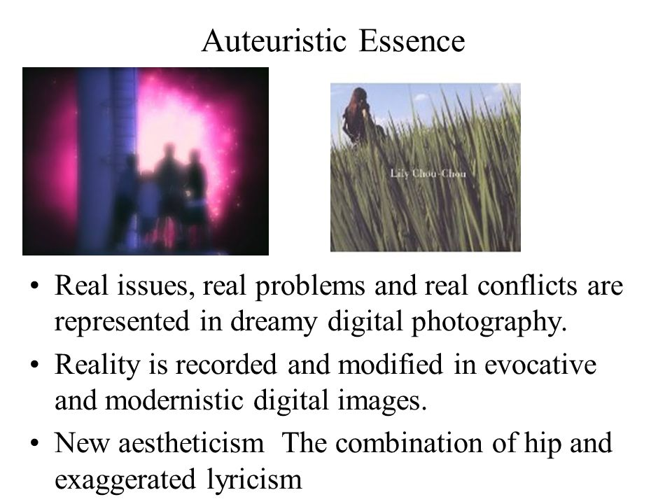 Auteuristic Essence Real issues, real problems and real conflicts are represented in dreamy digital photography.
