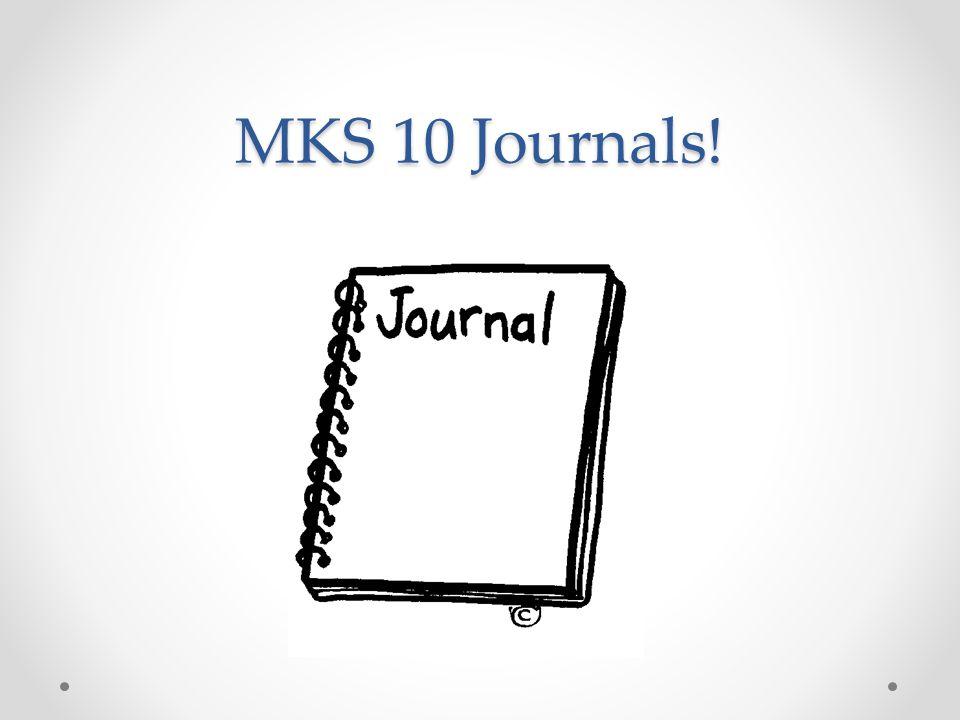 MKS 10 Journals!