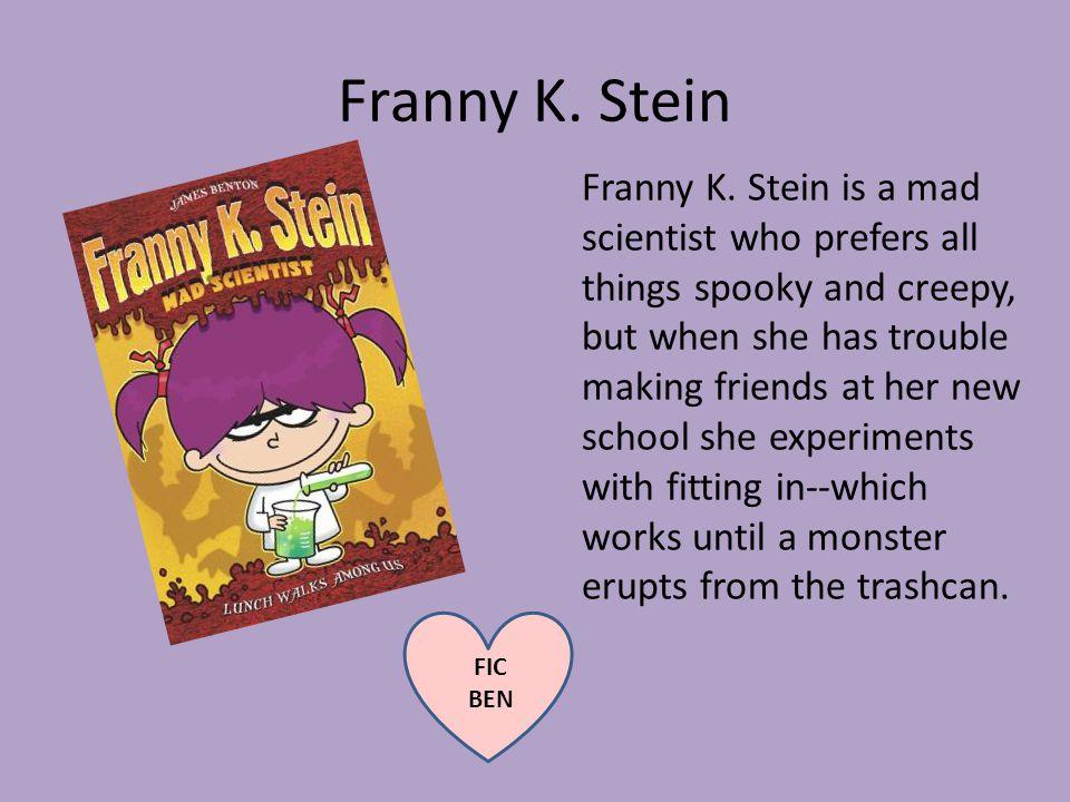 Franny K. Stein Franny K.