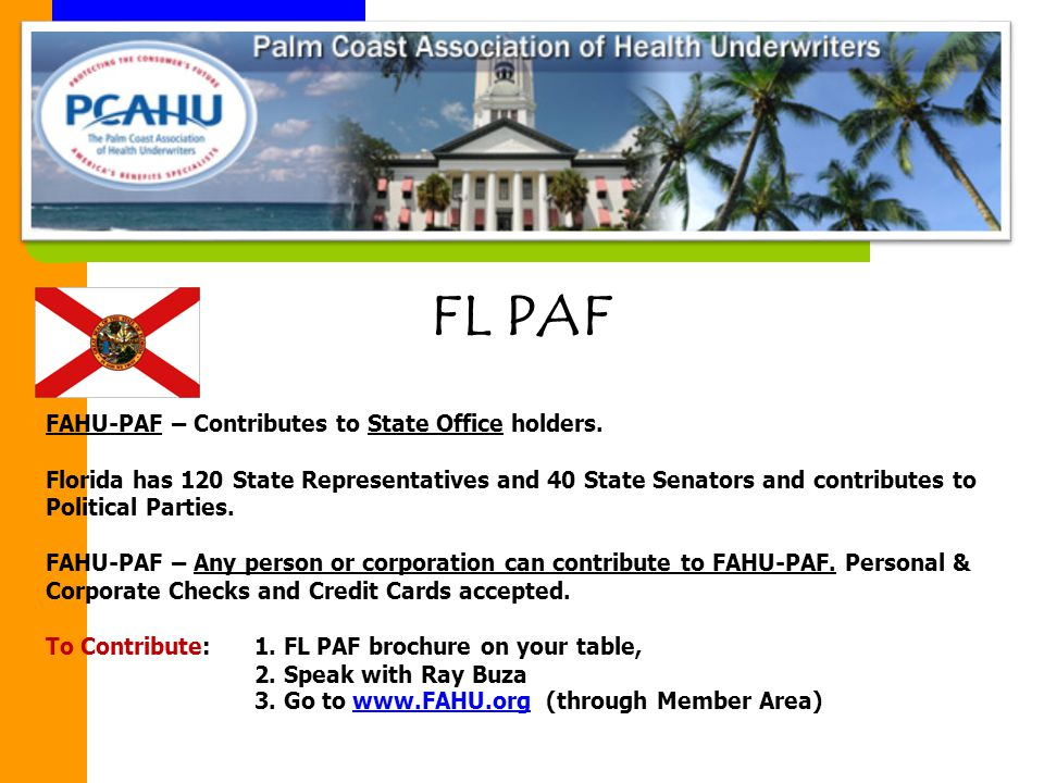FL PAF FAHU-PAF – Contributes to State Office holders.