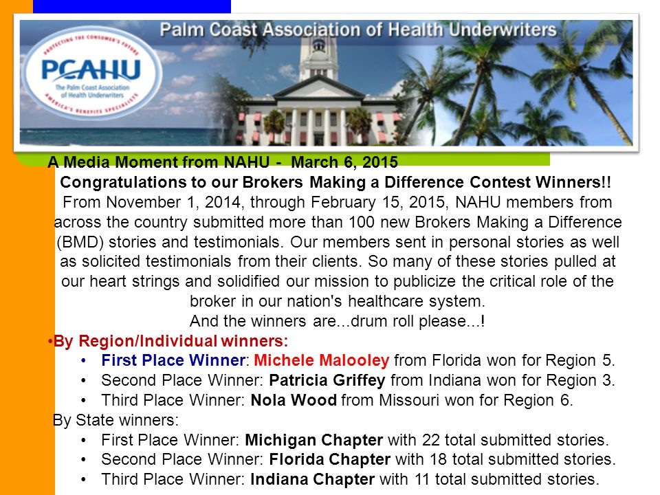 A Media Moment from NAHU - March 6, 2015 Congratulations to our Brokers Making a Difference Contest Winners!.