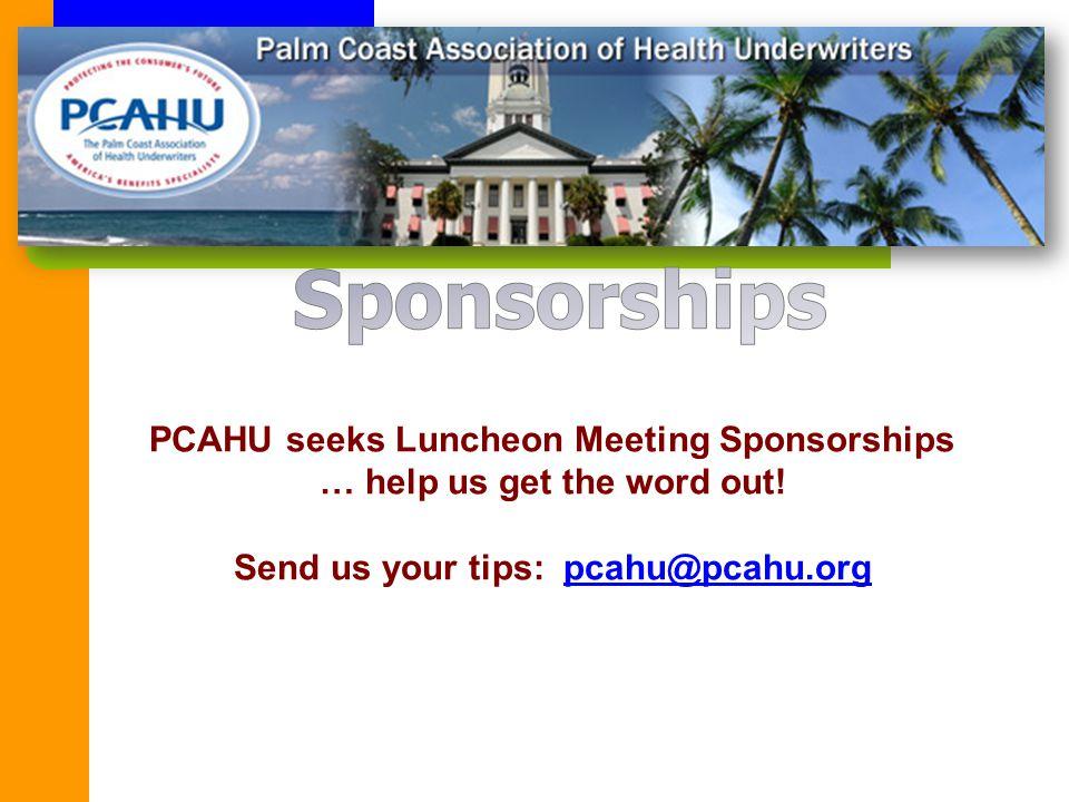 PCAHU seeks Luncheon Meeting Sponsorships … help us get the word out.
