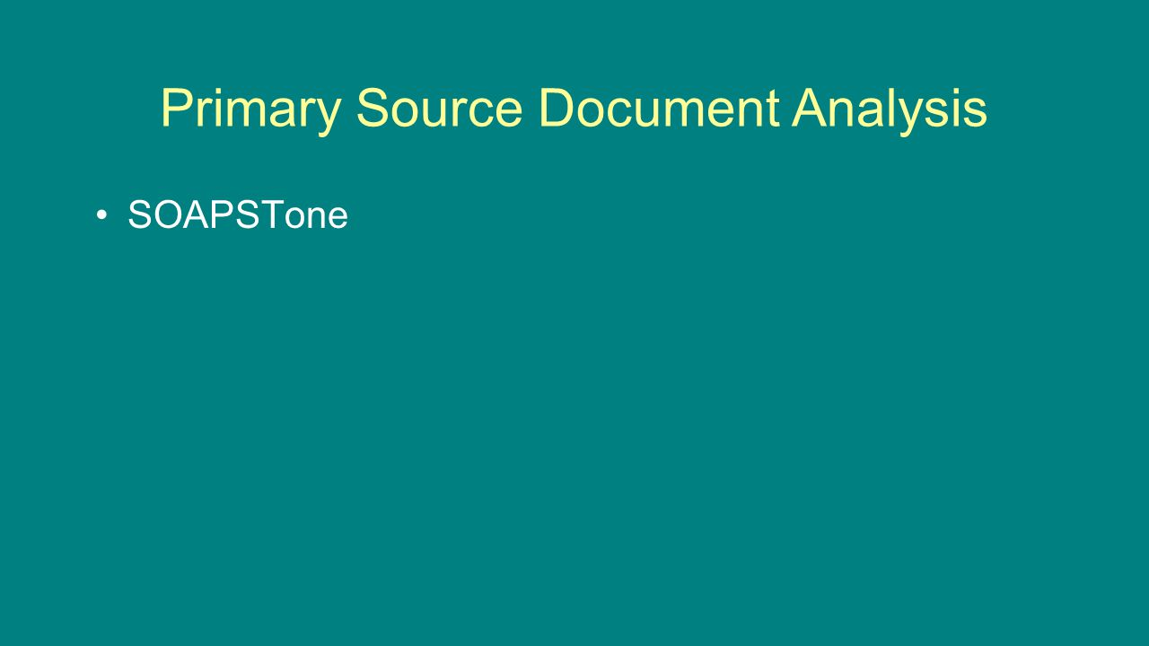 Primary Source Document Analysis SOAPSTone