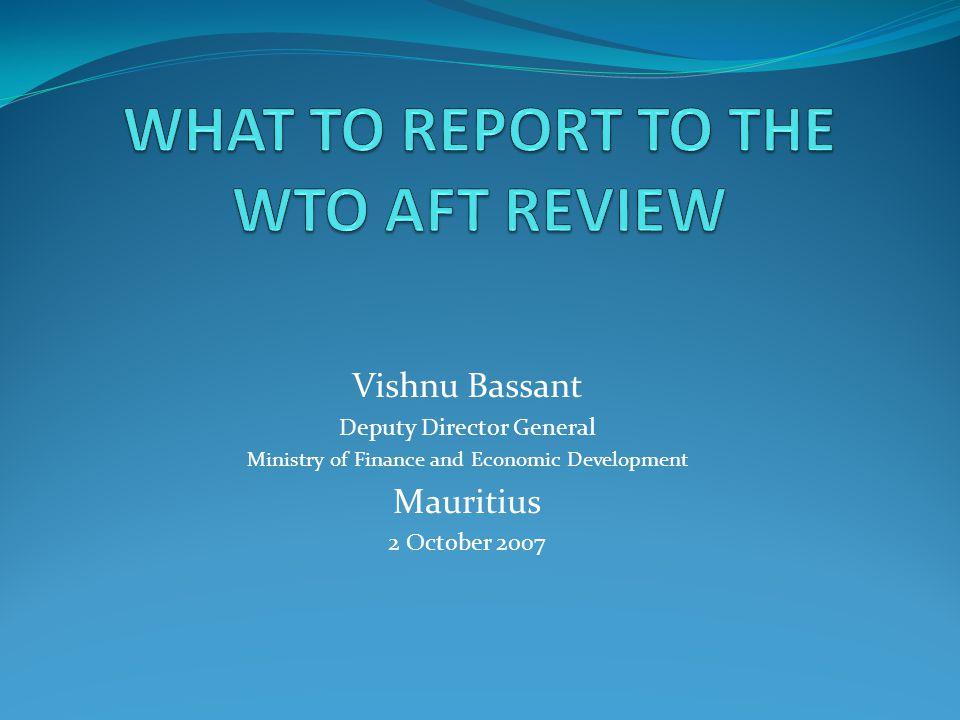 Vishnu Bassant Deputy Director General Ministry of Finance and Economic Development Mauritius 2 October 2007