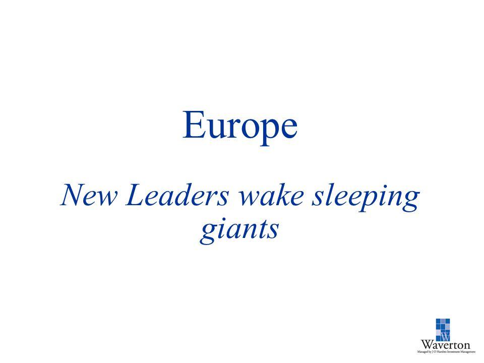 Europe New Leaders wake sleeping giants