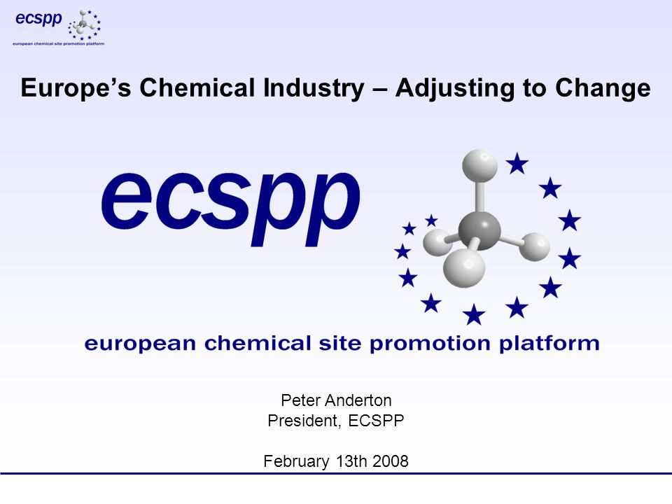 www.ecspp.org 2 The world chemical order is changing…  Europe has been world chemical industry leader for more than 100 years But  Centre of gravity is shifting eastwards Due to -Rise of low-cost Middle East producers -Emergence of China as a global chemical power -Imminent emergence of India as a global chemical power -Surge in chemical demand growth throughout Asia