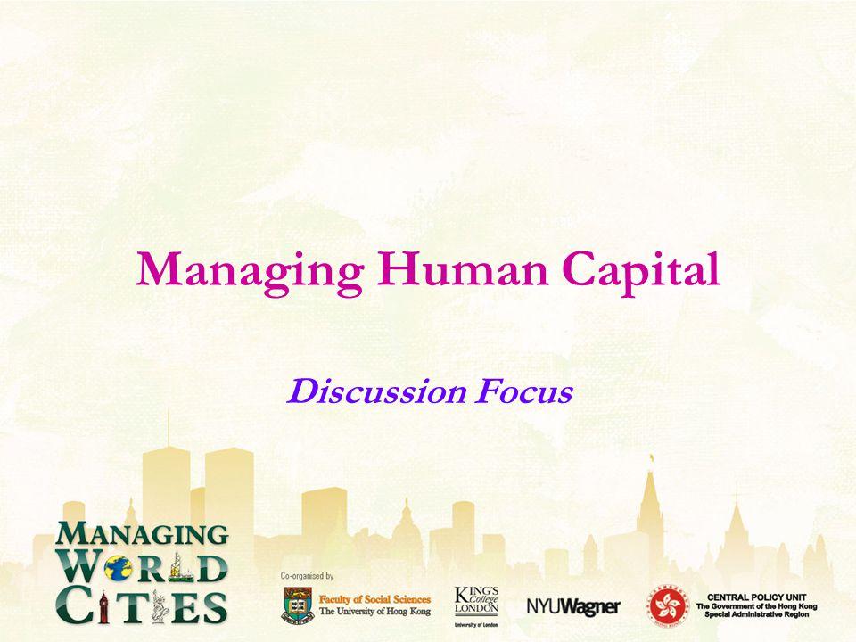 Managing Human Capital Discussion Focus