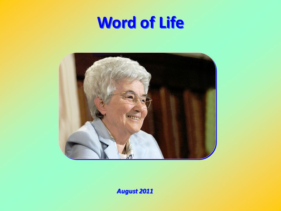 Word of Life August 2011