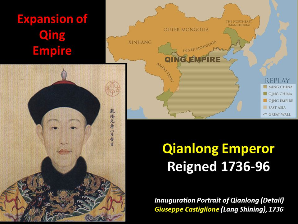 Qianlong Emperor Reigned 1736-96 Inauguration Portrait of Qianlong (Detail) Giuseppe Castiglione (Lang Shining), 1736 Expansion of Qing Empire