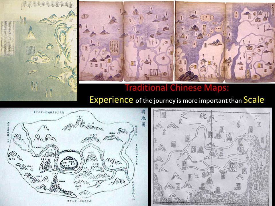 Traditional Chinese Maps: Experience of the journey is more important than Scale