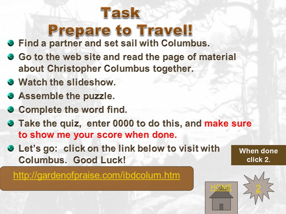 The Process You will work with a partner to make your way through this quest step by step.
