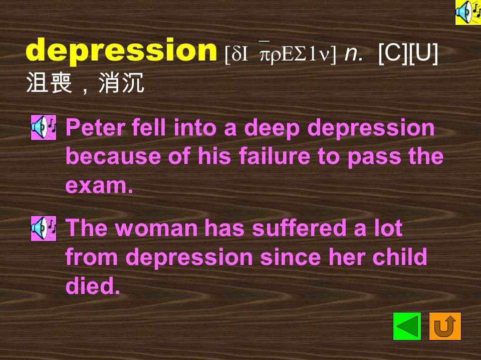 depressed [dI`prEst] adj.
