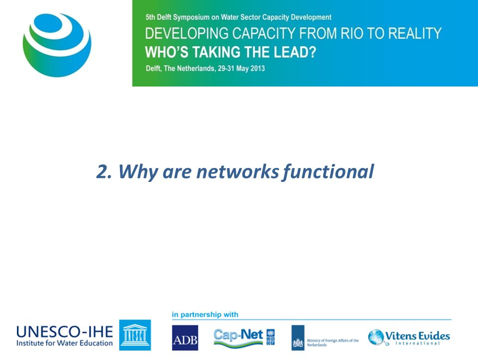 2. Why are networks functional