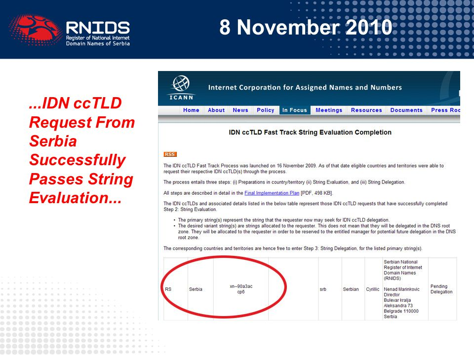 8 November 2010...IDN ccTLD Request From Serbia Successfully Passes String Evaluation...