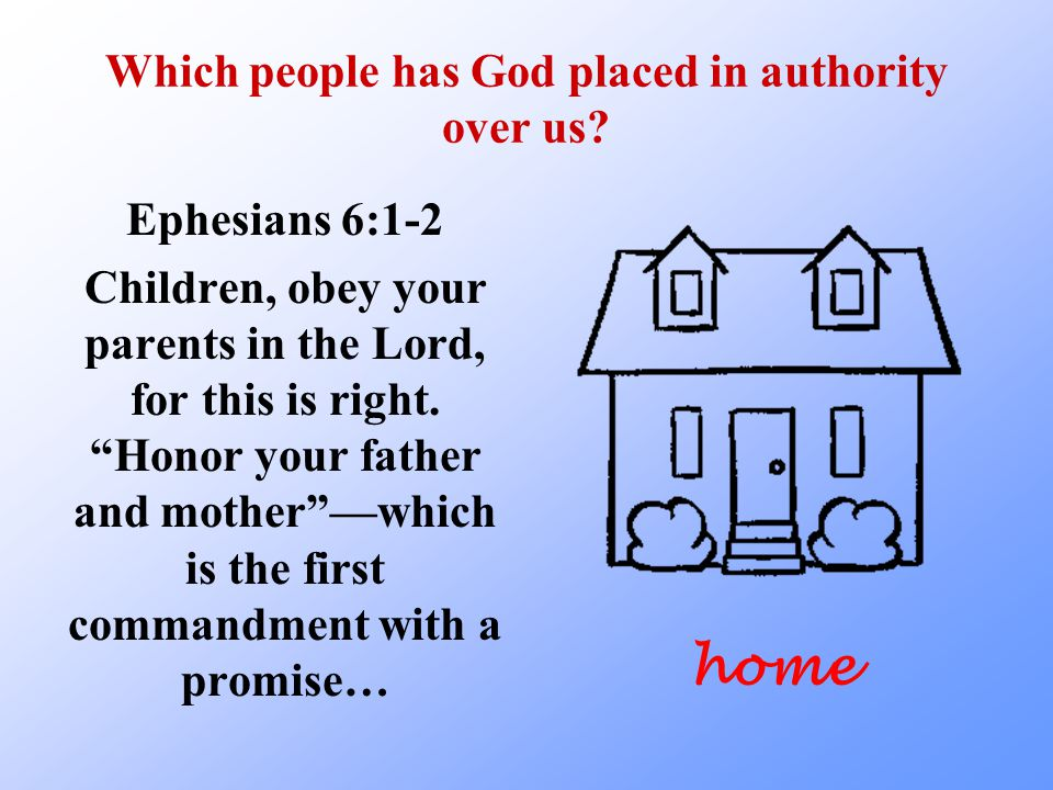 Which people has God placed in authority over us.