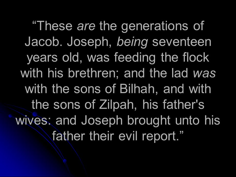 These are the generations of Jacob.