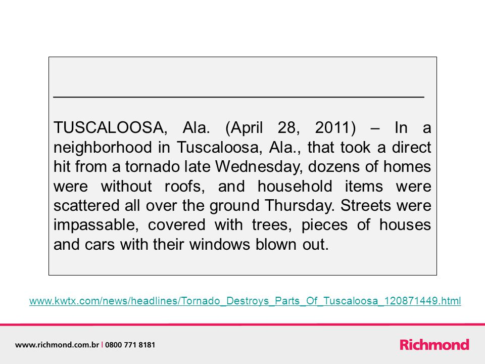 _________________________________________ TUSCALOOSA, Ala. (April 28, 2011) – In a neighborhood in Tuscaloosa, Ala., that took a direct hit from a tor