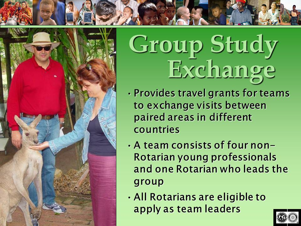 Provides travel grants for teams to exchange visits between paired areas in different countriesProvides travel grants for teams to exchange visits bet