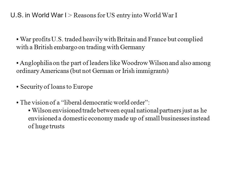 U.S. in World War I > Reasons for US entry into World War I War profits U.S.