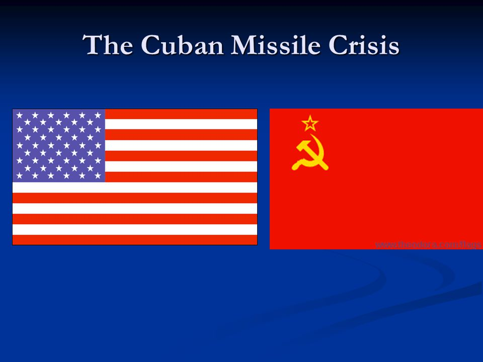 Cuban Missile Crisis 13 days in October