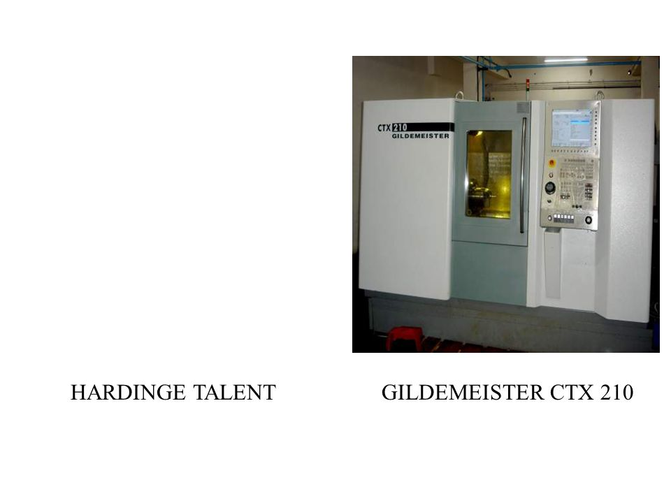 GILDEMEISTER CTX 210HARDINGE TALENT