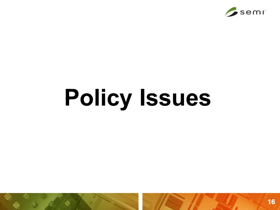 16 Policy Issues