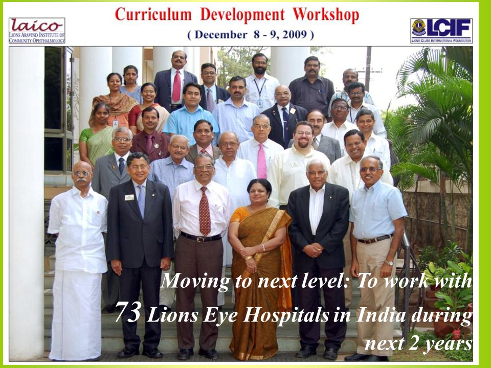 Moving to next level: To work with 73 Lions Eye Hospitals in India during next 2 years