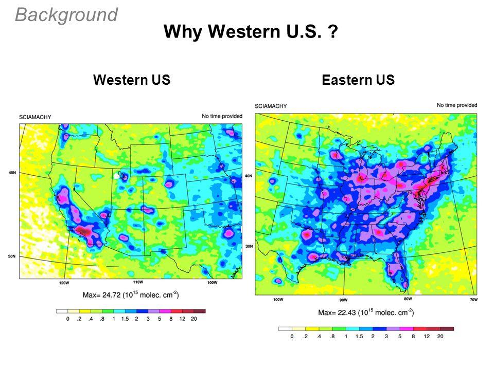 Western USEastern US Background Why Western U.S.
