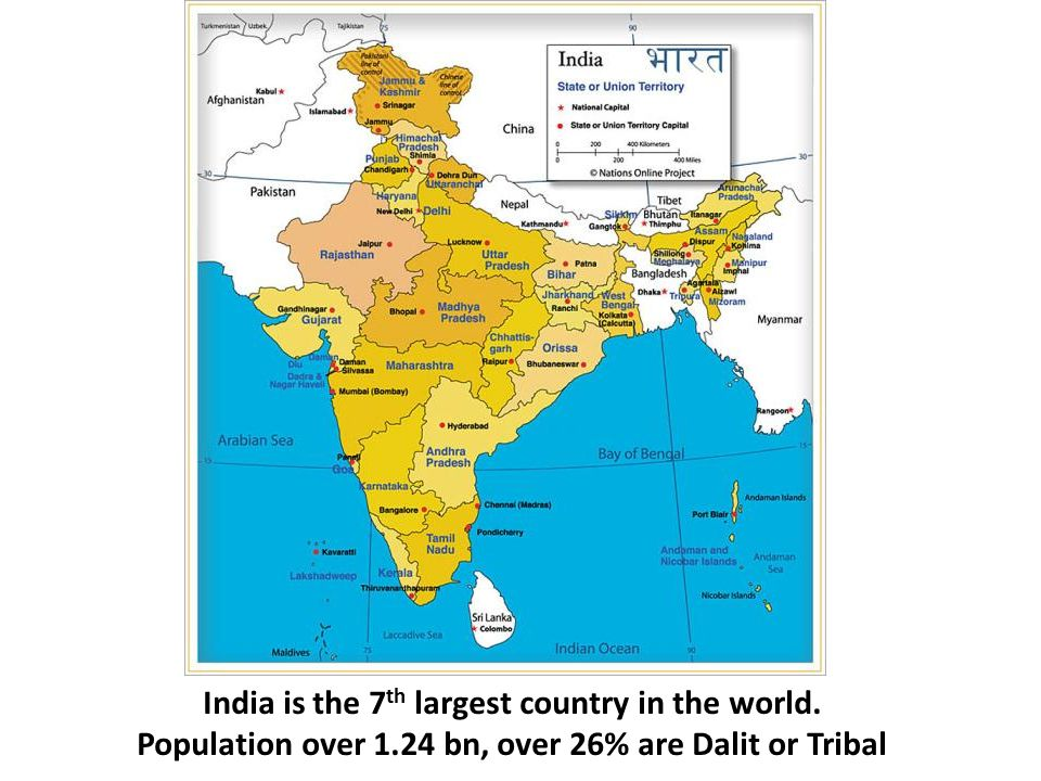 India is the 7 th largest country in the world.
