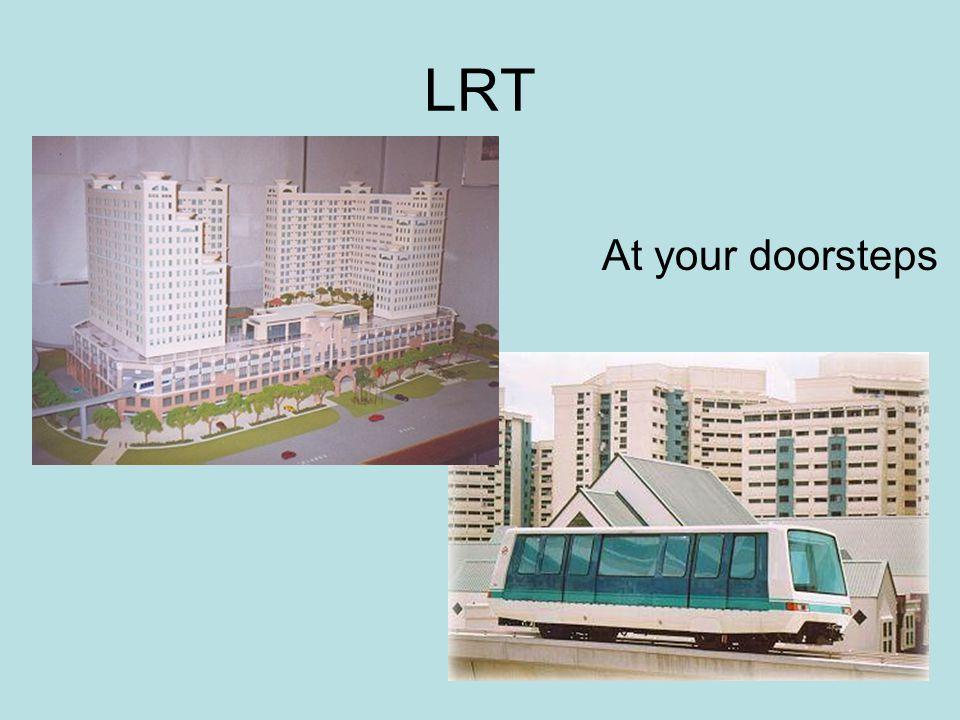 LRT At your doorsteps