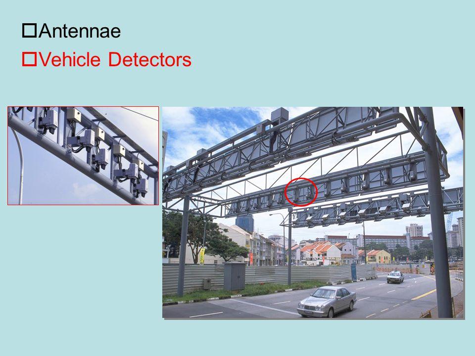 oAntennae oVehicle Detectors