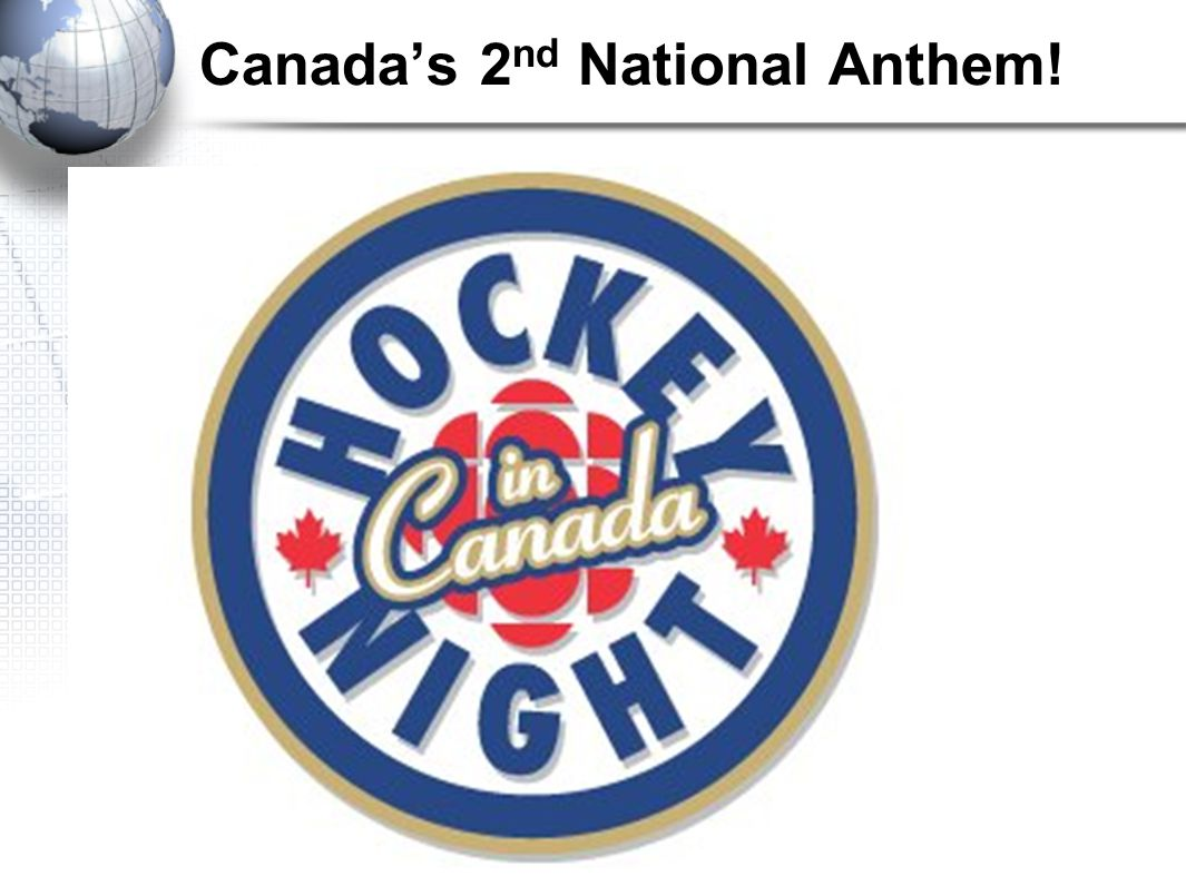 Canada's 2 nd National Anthem!