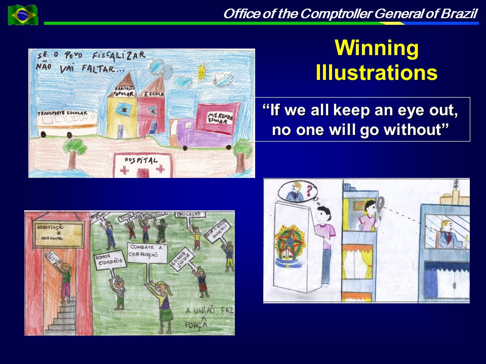 Office of the Comptroller General of Brazil If we all keep an eye out, no one will go without Winning Illustrations