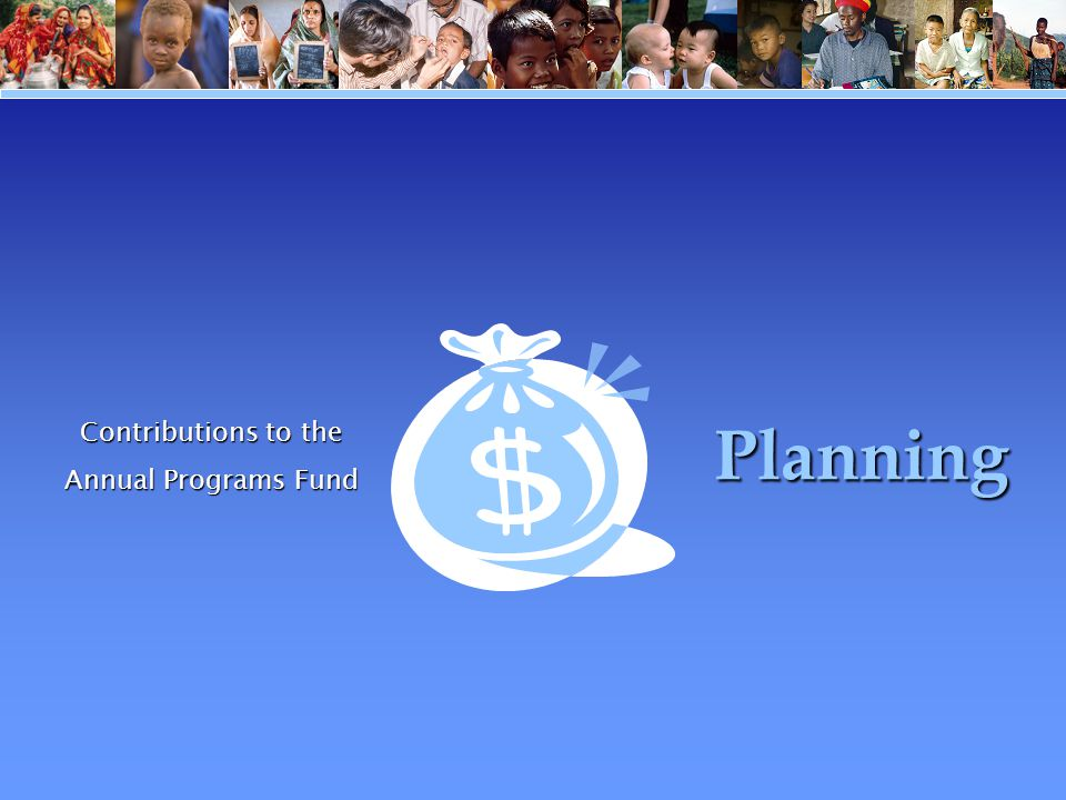 Contributions to the Annual Programs Fund Planning