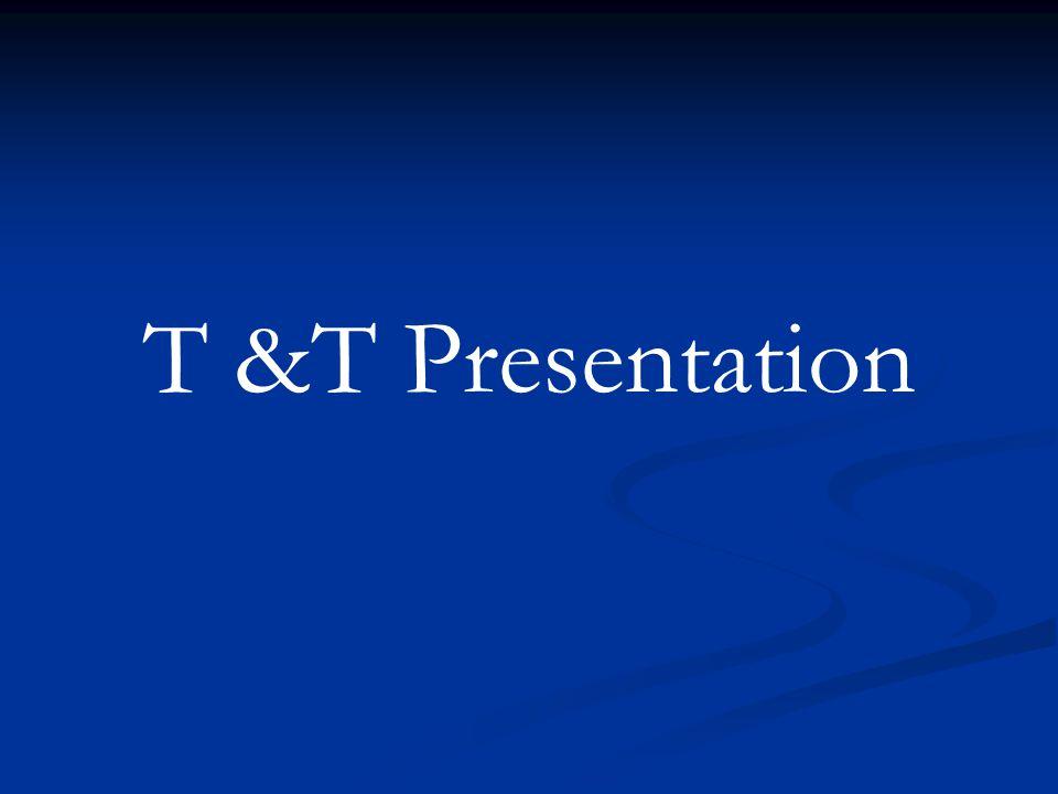 T &T Presentation