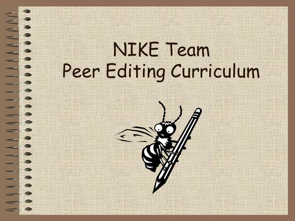 NIKE Team Peer Editing Curriculum