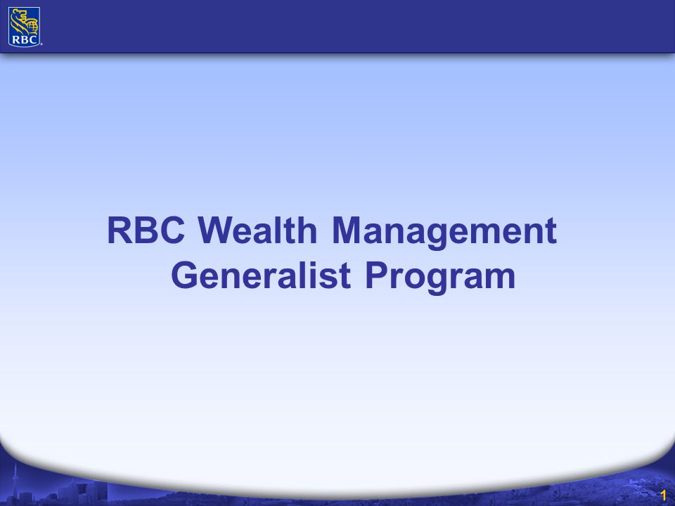 2 Global Asset Management Canadian Wealth Management US & International Wealth Management Personal Financial Services Business Financial Services Cards and Payment Solutions Global Insurance Banking RBC Dexia IS Global Markets Global Investment Banking and Equity Markets Other Canadian Banking U.S.