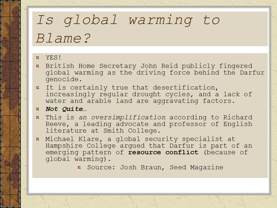 Is global warming to Blame. YES.