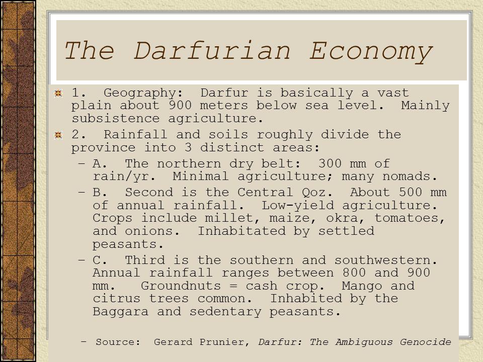 The Darfurian Economy 1.