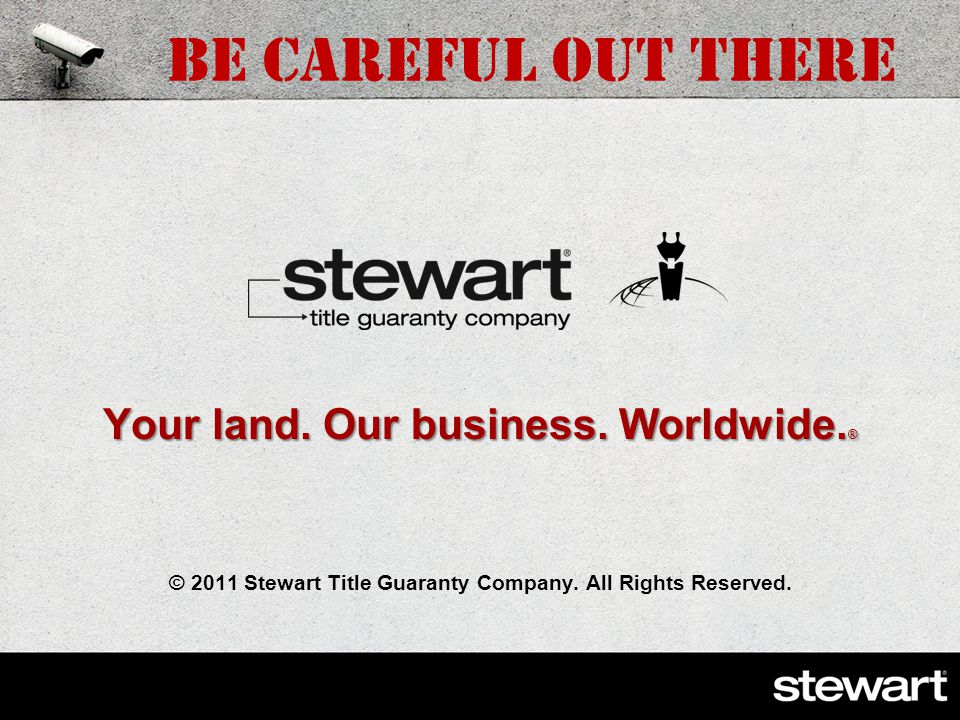 STG Needs Your Help U.S. Anti-Money Laundering regulations affect Stewart and your office.