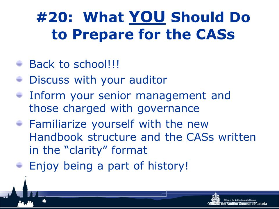 Office of the Auditor General of Canada #20: What YOU Should Do to Prepare for the CASs Back to school!!.