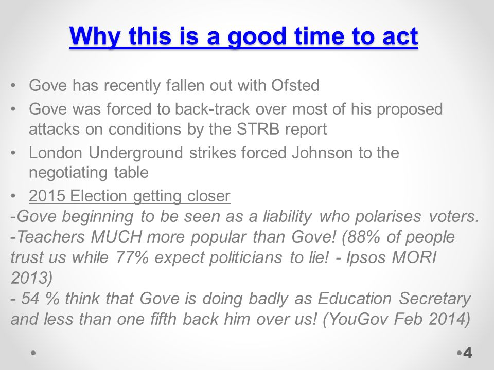 Why this is a good time to act Gove has recently fallen out with Ofsted Gove was forced to back-track over most of his proposed attacks on conditions