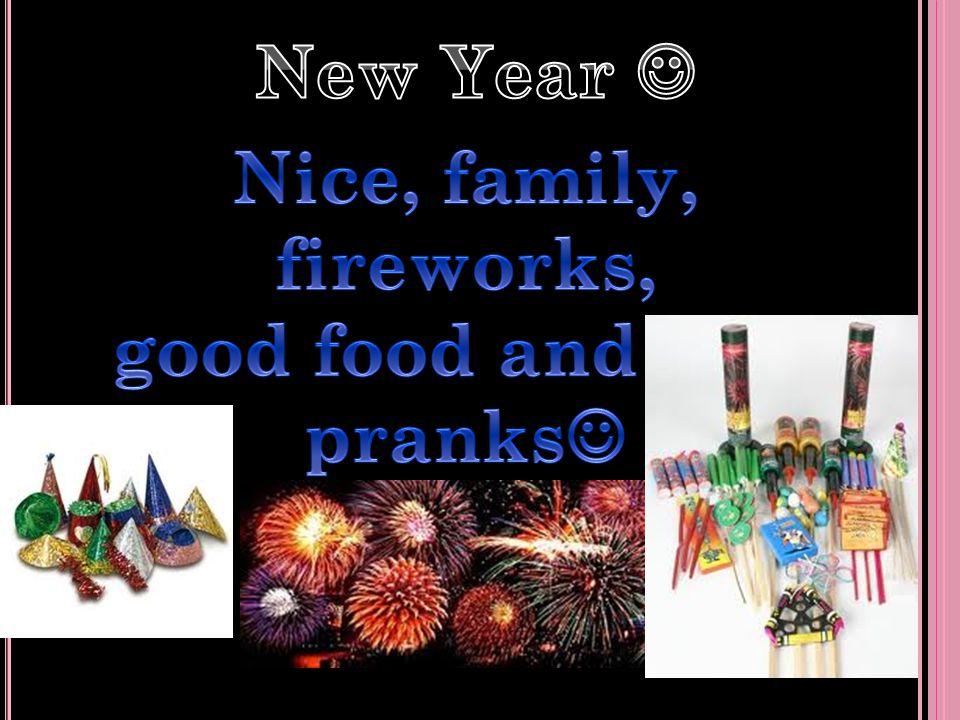 24 th. Nice, good food, presents, chrismastree and family