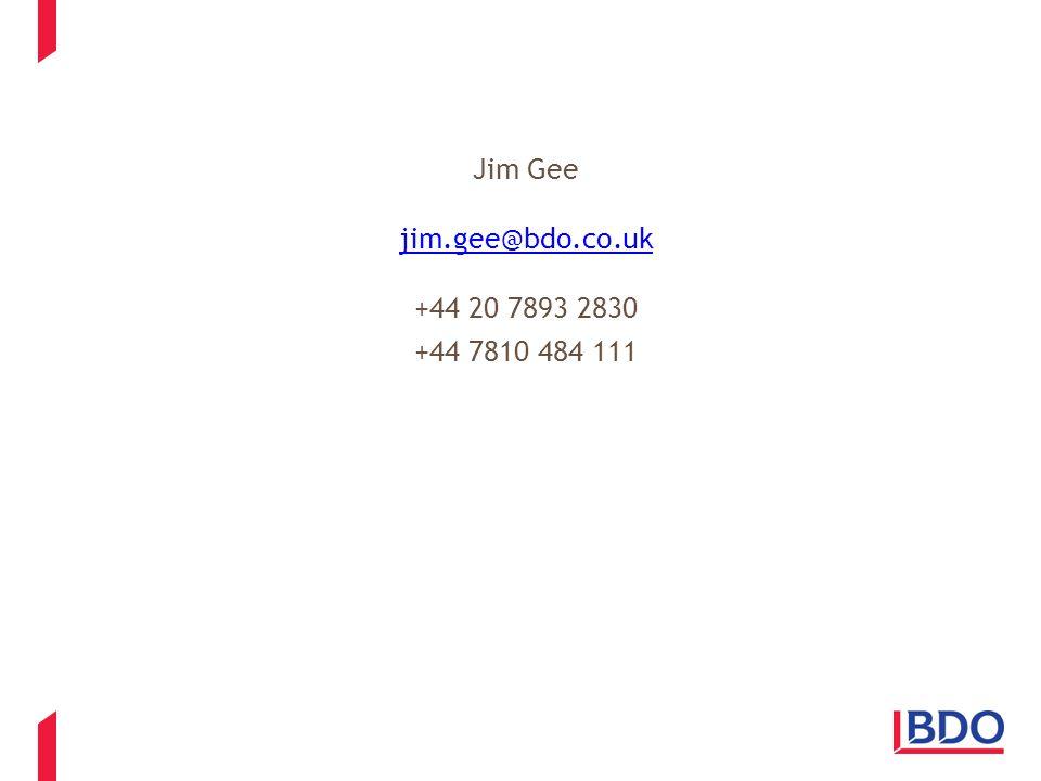 Jim Gee jim.gee@bdo.co.uk +44 20 7893 2830 +44 7810 484 111