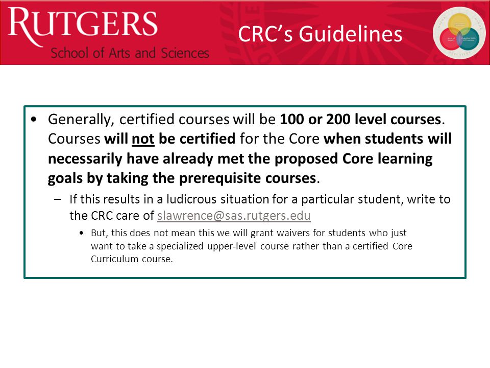 Optional Presentation Title CRC's Guidelines Generally, certified courses will be 100 or 200 level courses.