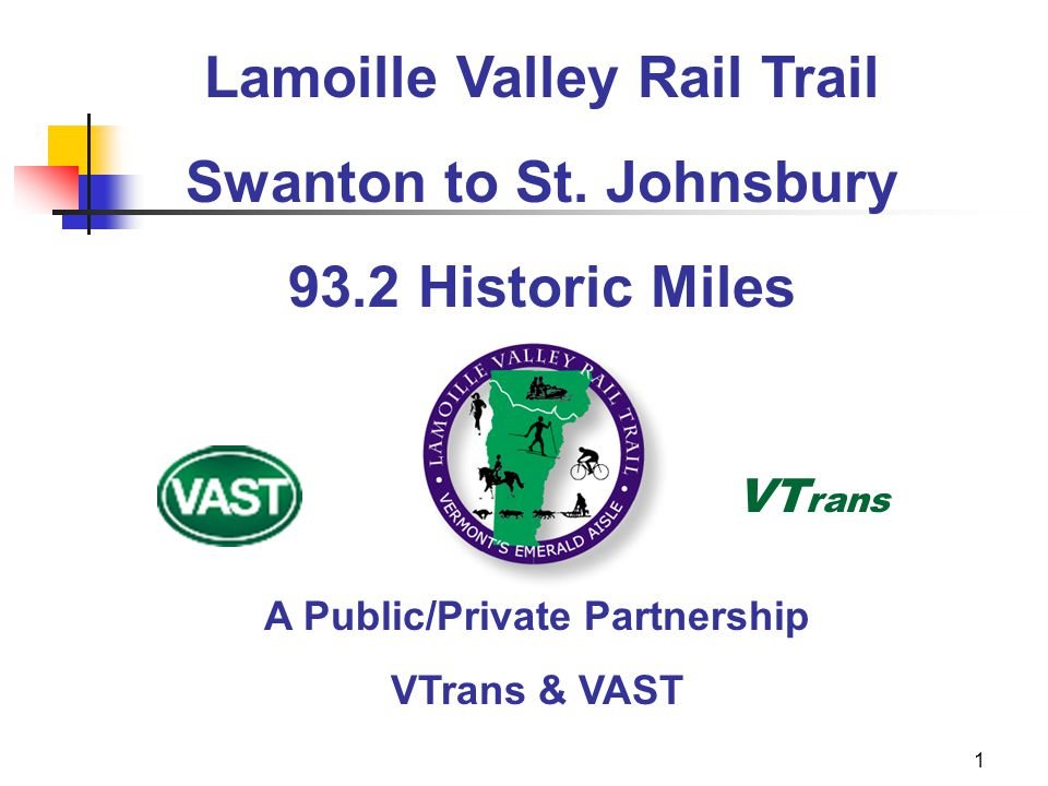1 Lamoille Valley Rail Trail Swanton to St.