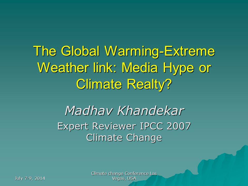 July 7-9, 2014 Climate change Conference Las Vegas, USA